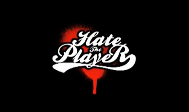 Трейлер: Hate The Player