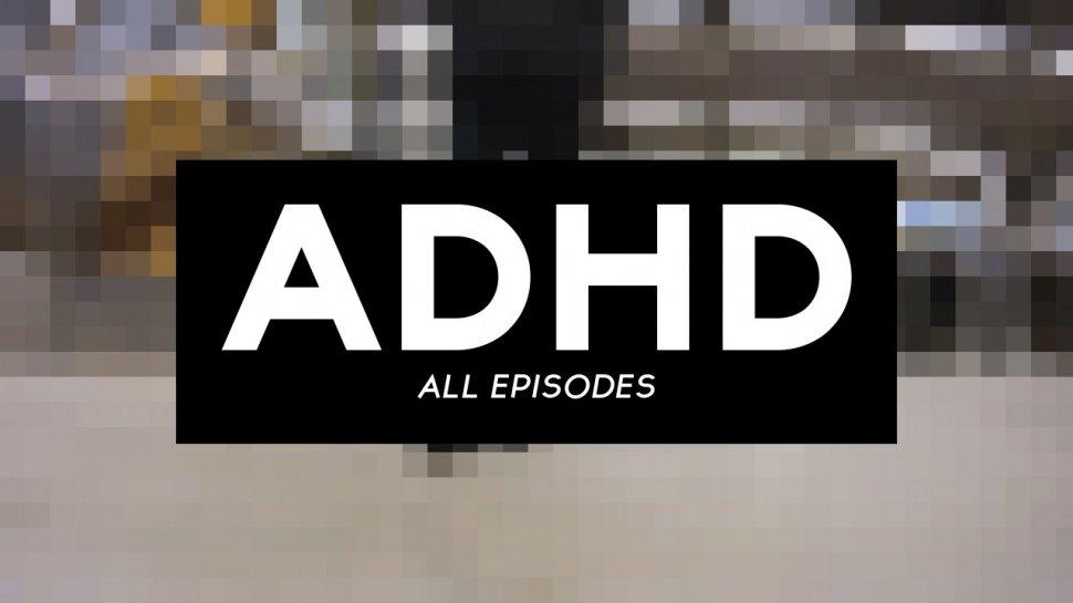 Фильм: ADHD