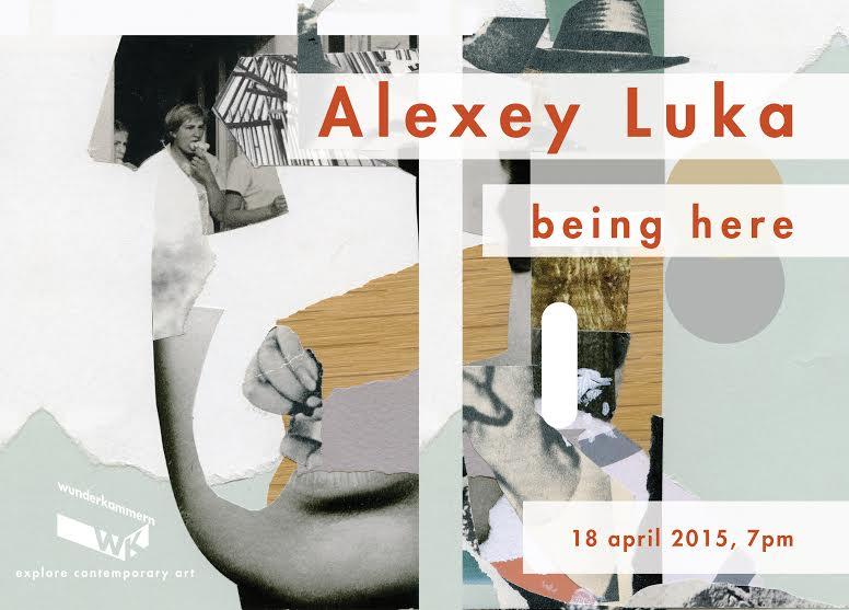alexey_luka_being_here_wunderkammern_1