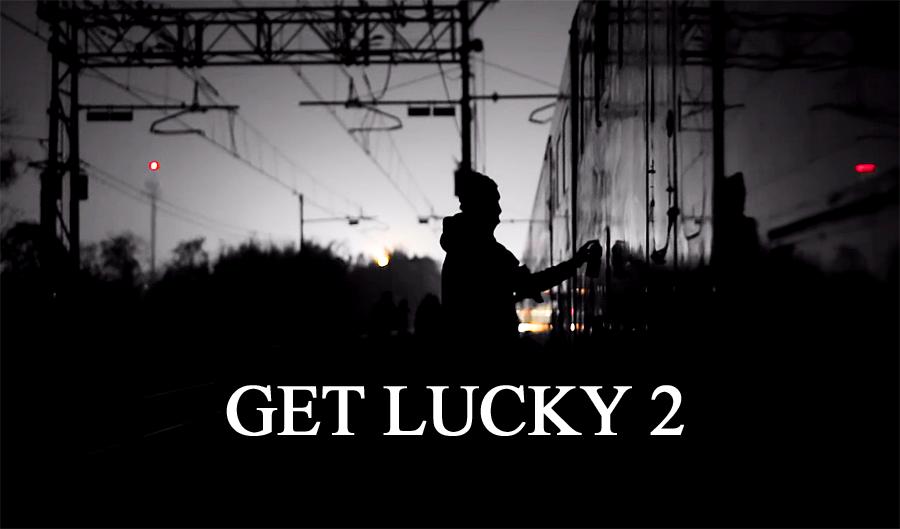 Get Lucky # 2