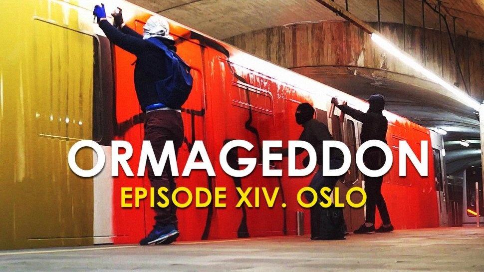 ORMAGEDDON episode XIV. Oslo