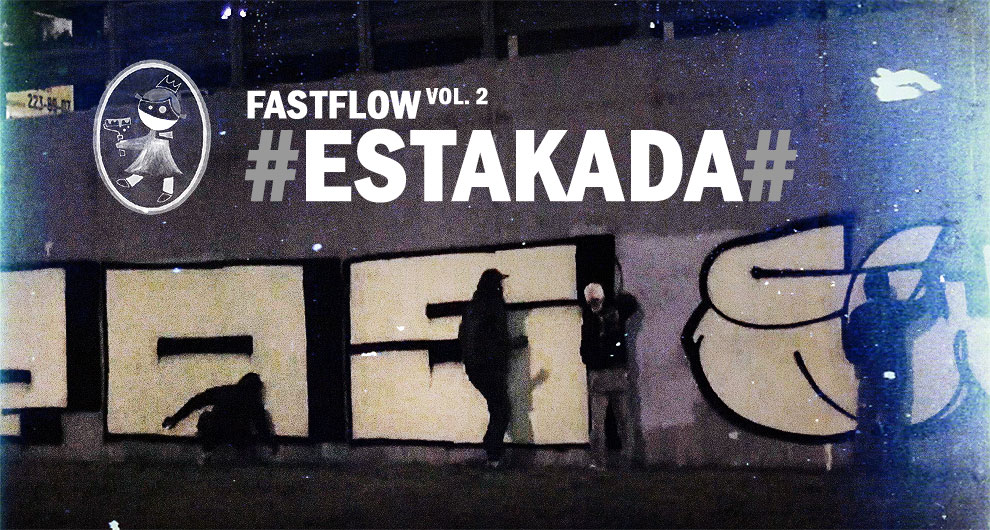 FASTFLOW vol.2 #ESTAKADA#